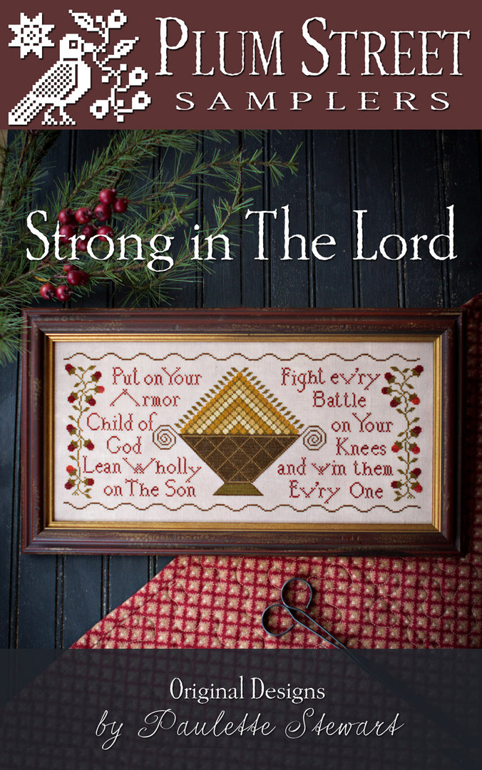 Plum Street Sampler - Strong in the Lord