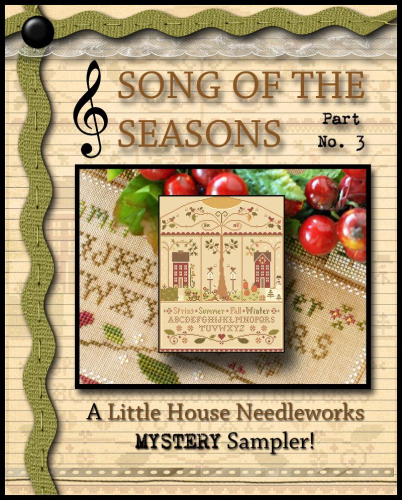 "LITTLE HOUSE NEEDLEWORKS - Mystery Sampler ""Song of the Seasons"" 3/3"