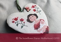 THE SNOWFLOWER DIARIES - Motherhood