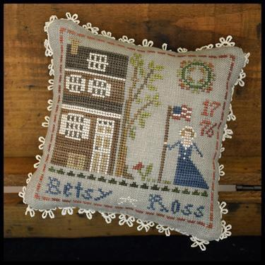Little House Needleworks - Projet Early Americans , Betsy Ross
